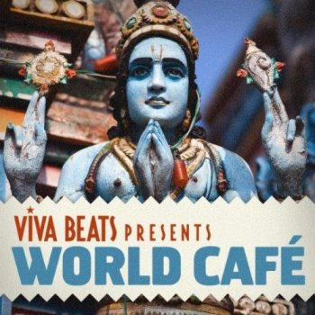 Viva! Beats Presents World Cafe (2012)
