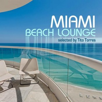 Miami Beach Lounge (2012)