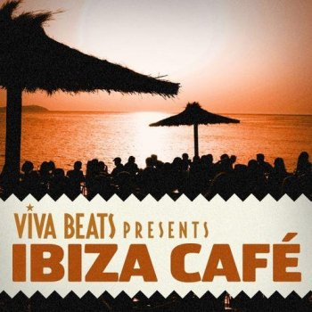 Viva! Beats presents: Ibiza Cafe (2012)