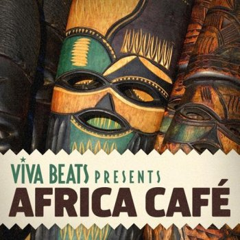 Viva! Beats presents: Africa Cafe (2012)