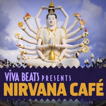 Viva! Beats presents: Nirvana Cafe (2012)