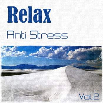 Relax. Anti Stress Vol. 2 (2012)