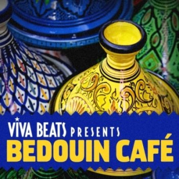 Viva! Beats presents: Bedouin Cafe (2012)