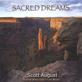Scott August - Sacred Dreams (2003)