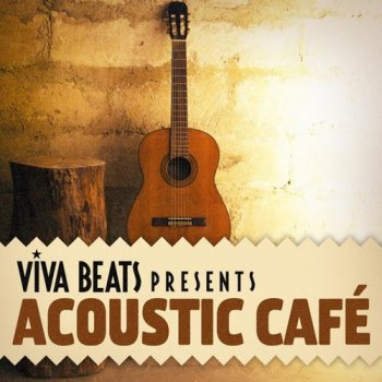 Viva! Beats Presents Acoustic Cafe (2012)