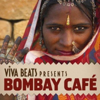 Viva! Beats Presents Bombay Cafe (2012)