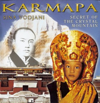 Sina Vodjani - Karmapa, Secret Of The Crystal Mountain (1996)