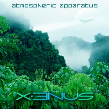 X3nus - Atmospheric Apparatus (2012)