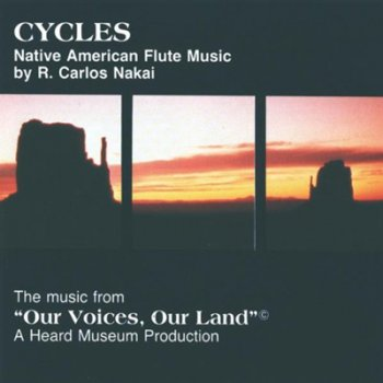 R. Carlos Nakai - Cycles (1985/1993)