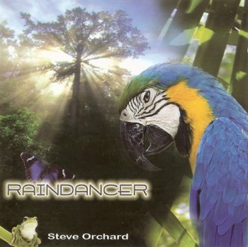Steve Orchard - Raindancer (2009)