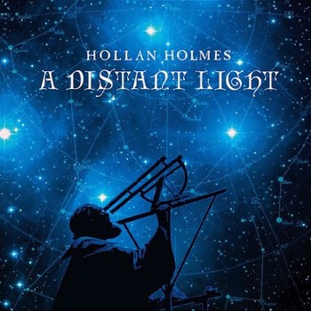 Hollan Holmes – A Distant Light (2010)
