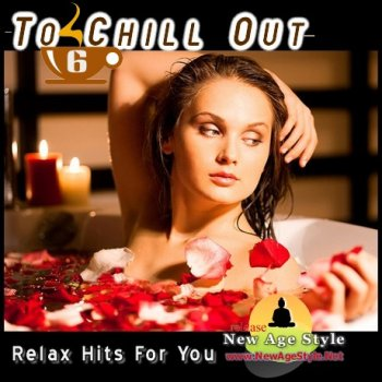 New Age Style - To Chill Out 6 (2012)