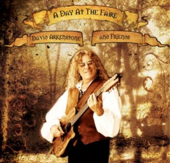 David Arkenstone - A Day At The Faire (2012)