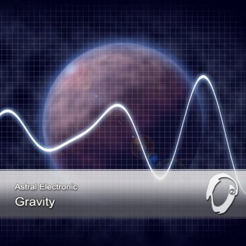 Astral Electronic - Gravity CD1 (2012)