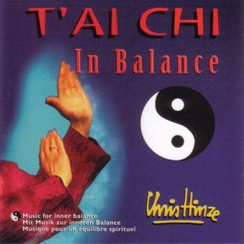 Chris Hinze - T'ai Chi - In Balance (1995)