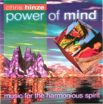 Chris Hinze - Power of Mind (1999)
