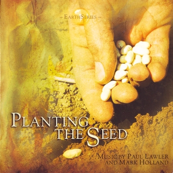 Paul Lawler & Mark Holland - Planting The Seed (2008)