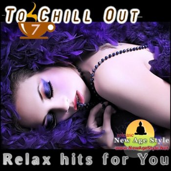 New Age Style - To Chill Out 7 (2012)