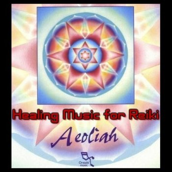 Aeoliah - Healing Music for Reiki 1-4 (1995-1997)