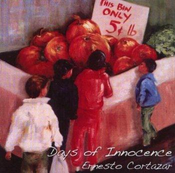 Ernesto Cortazar - Days of Innocence (2008)