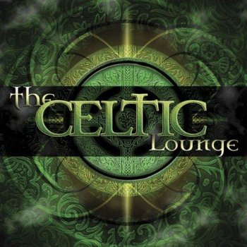 The Celtic Lounge (2006)