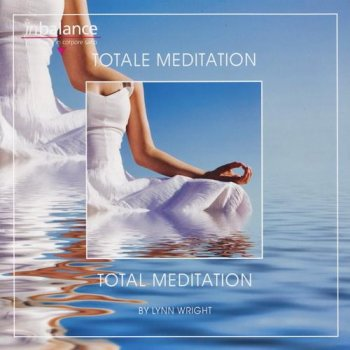 Lynn Wright - Total Meditation (2011)