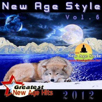 New Age Style - Greatest New Age Hits, Vol. 6 (2012)