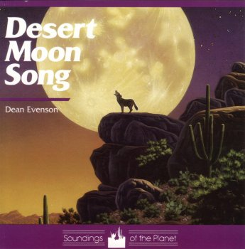 Dean Evenson - Desert Moon Song (1991)