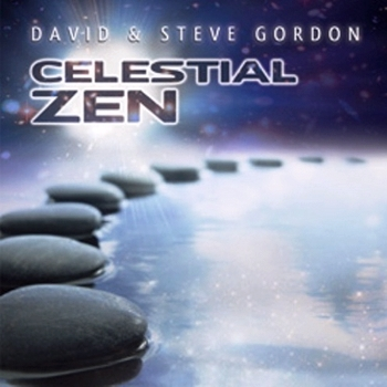 David & Steve Gordon - Celestial Zen (2012)