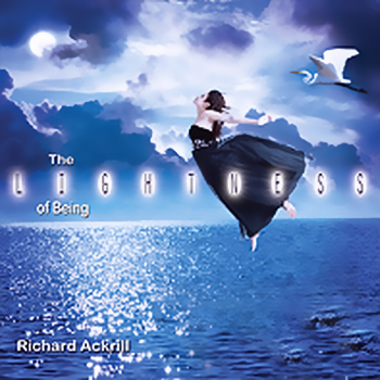 Richard Ackrill - The Lightness of Being (2012)