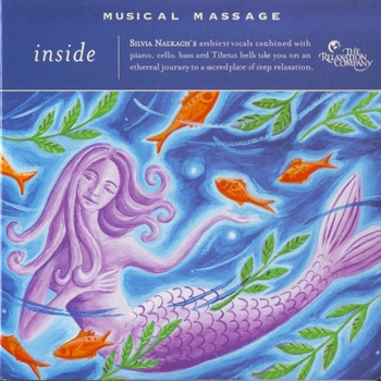Silvia Nakkach - Musical Massage: Inside (2007)