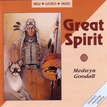 Medwyn Goodall - Great Spirit (1993)