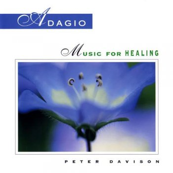 Peter Davison - Adagio: Music For Healing (1999)