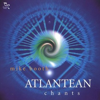 Mike Booth - Atlantean Chants (2001)