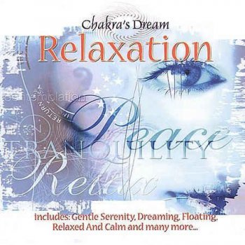 Chakra's Dream - Relaxation (2002)