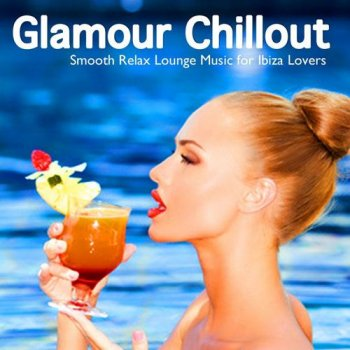 Glamour Chillout (2012)