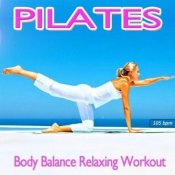 Pilates Body Balance Relaxing Workout (2012)