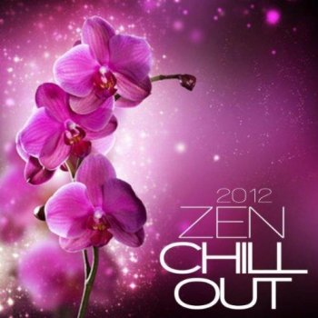 Zen Chill Out (2012)