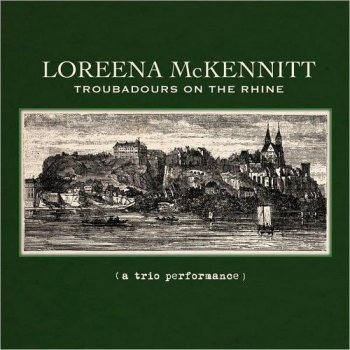 Loreena McKennitt - Troubadours On The Rhine (2012)