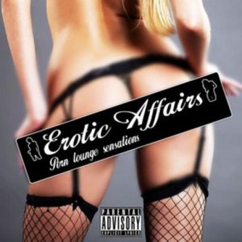 Erotic Affairs Porn Lounge Sensations (2012)