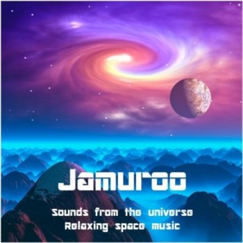 Jamuroo  - Sounds from the Universe (2012)