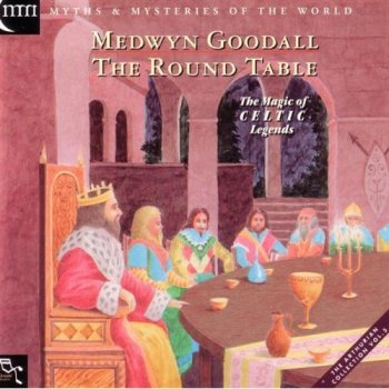 Medwyn Goodall - The Round Table (1996)