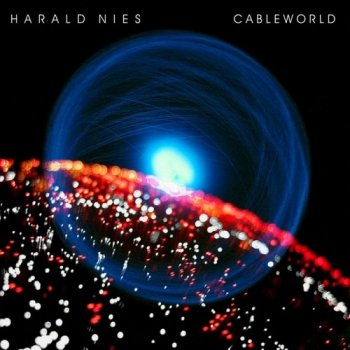 Harald Nies - Cableworld (2012)