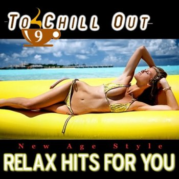 New Age Style - To Chill Out 9 (2012)