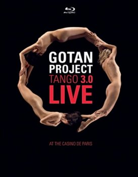 Gotan Project - Tango 3.0 Live at the Casino de Paris (2011)