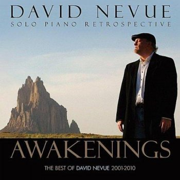 David Nevue - Awakenings. The Best Of David Nevue (2012)