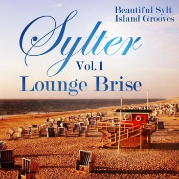 Sylter Lounge Brise, Vol. 1 (2012)