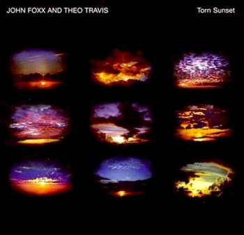 John Foxx And Theo Travis ‎– Torn Sunset (2011)