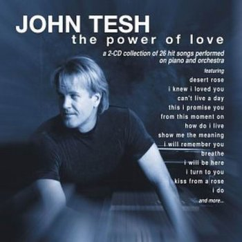 John Tesh - The Power Of Love (2002)