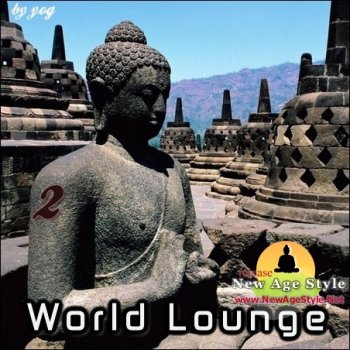 New Age Style - World Lounge 2 (2012)